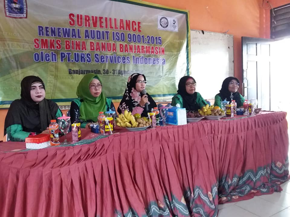 Audit ISO 9001:2015 Di SMK Bina Banua Banjarmasin Tahun 2018